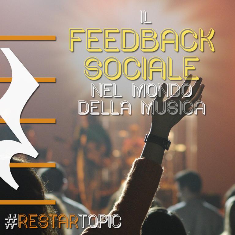 Il feedback sociale nel mondo della musica