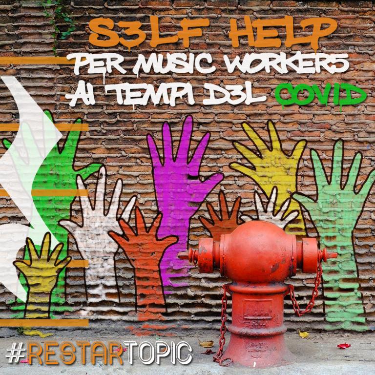 Self Help per Music Workers ai tempi del COVID