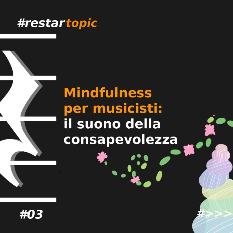 Mindfulness per musicisti: il suono della consapevolezza